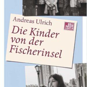 Cover Die Kinder von der Fischerinsel | Lesung in der Historischen Mönchmühle